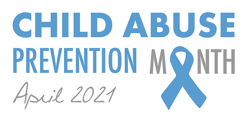 Child Abuse Prevention Month 2021